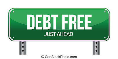 debt free green traffic road sign