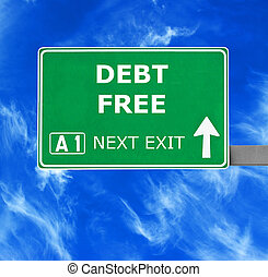 DEBT FREE road sign against clear blue sky
