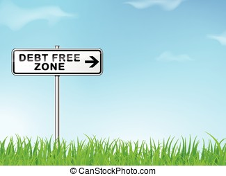 debt free zone sign