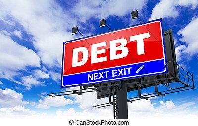 Debt Inscription on Red Billboard.