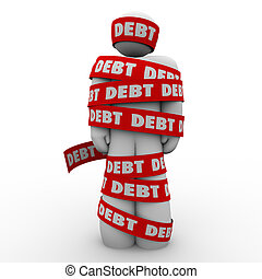 Debt word man wrapped in tape illustrating budget trouble, bankruptcy or financial shortfall trapping someone from achieving money riches or security