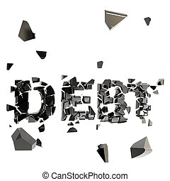 Debt pit as word crashed and broken