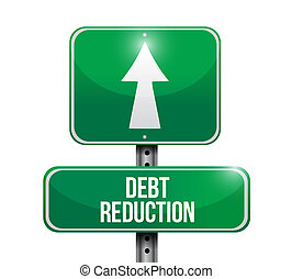 Debt reduction road sign illustration design over a white ...