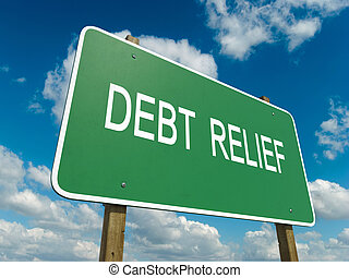 debt relief - Road sign to debt relief with blue sky