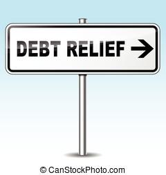 debt relief directional sign - Illustration of debt relief...