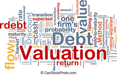 Debt valuation background concept - Background concept...