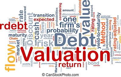 Debt valuation background concept - Background concept...