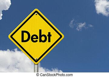 Debt Warning Road Sign