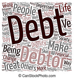 Debt With Dignity text background wordcloud concept