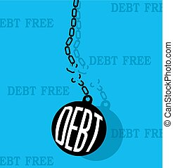 debt with metal ball and chain break
