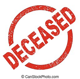 Deceased - An deceased red ink stamp on a white background