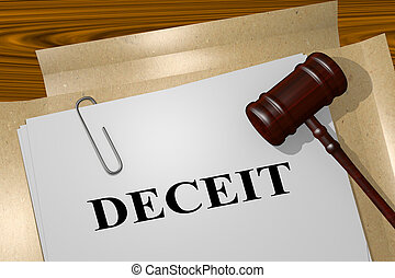 DECEIT - legal concept - 3D illustration of DECEIT title on...