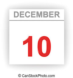 December 10. Day on the calendar.