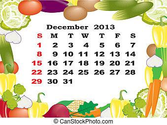 December - monthly calendar 2013 in frame with vegetables