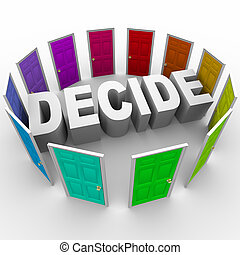 The word Decide surrounded by doors in many colors