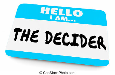 decider, naam, beslissing, illustratie, hallo, label, maker, 3d