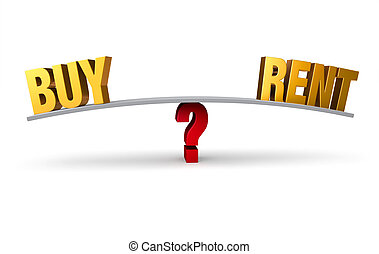 "Deciding Whether To Buy Or Rent - A bright, gold ""BUY"" and..."