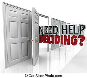 decidir, ajuda, muitos, escolhas, portas, necessidade,...