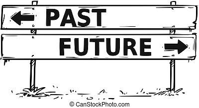 decisão, sinal, passado, futuro, bloco, seta, desenho, ou, estrada