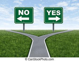decisión, no, sí, o