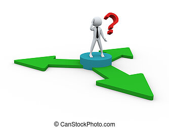 Decision - 3D man standing at the base of 3 arrows for ...