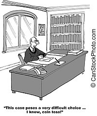 Decision by Coin Toss - Cartoon of judge with a difficult...