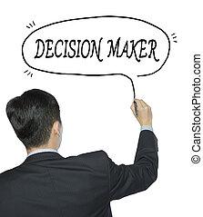decision maker written by man