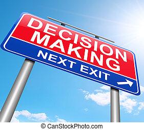 Decision making concept.