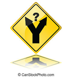 Decision making - Concept illustration of a traffic sign...