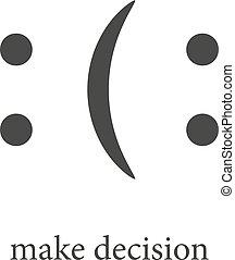 Decision making icon. Monochrome style design symbol