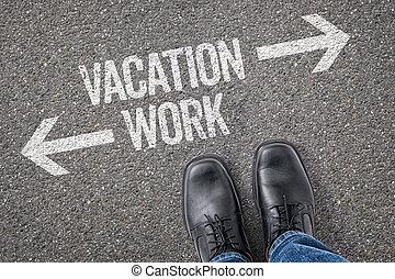 decisione, a, uno, incrocio, -, vacanza, o, lavoro