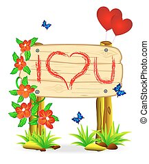 Declaration of love - Wooden board with the inscription of...