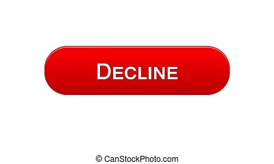 Decline web interface button red color, financial investment, decrease, budget