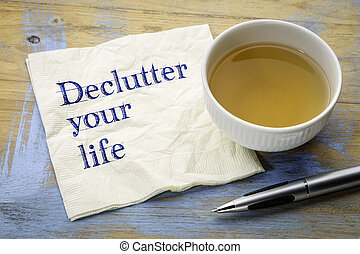 declutter your life advice on napkin