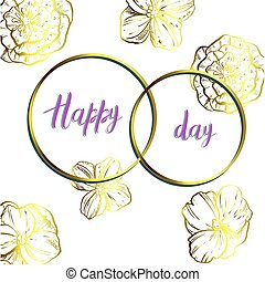 Decorative card with two rings and flowers. Gold on white. Happy Day lettering. Vector illustration