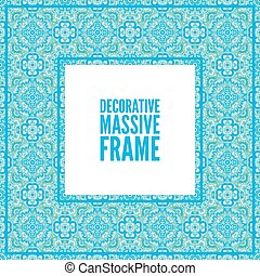 Decorative colorful square frame with lace ornament. Oriental style. Card template with place for logo and text. Vintage vector background, sky blue