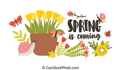 Decorative postcard template with Spring Is Coming phrase handwritten with cursive calligraphic font, blooming springtime garden flowers, cute snail and butterflies. Flat colorful vector illustration.