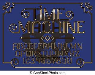 Decorative vintage font Time Machine