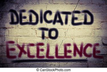 dedicado, a, excelencia, concepto