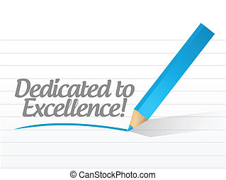 dedicated to excellence message illustration design over a...