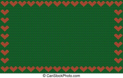 Deep green fabric knitted background framed with knit red hearts
