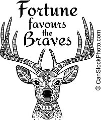 Deer black ornamental icon with text fortune favours the brave. Vector illustration