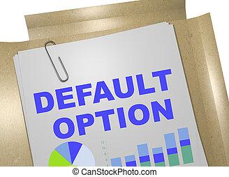 default, 概念, -, 選択, ビジネス