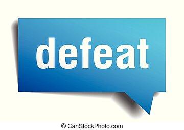 defeat blue 3d speech bubble - defeat blue 3d square...