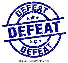 defeat blue round grunge stamp