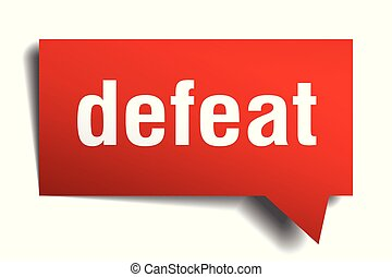 defeat red 3d speech bubble - defeat red 3d square isolated...