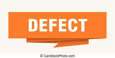 defect sign. defect paper origami speech bubble. defect tag. defect banner