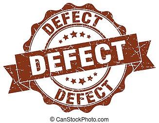 defect stamp. sign. seal