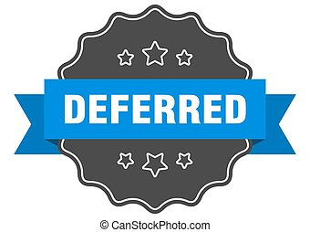 deferred label. deferred isolated seal. Retro sticker sign