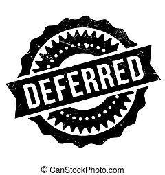 Deferred stamp